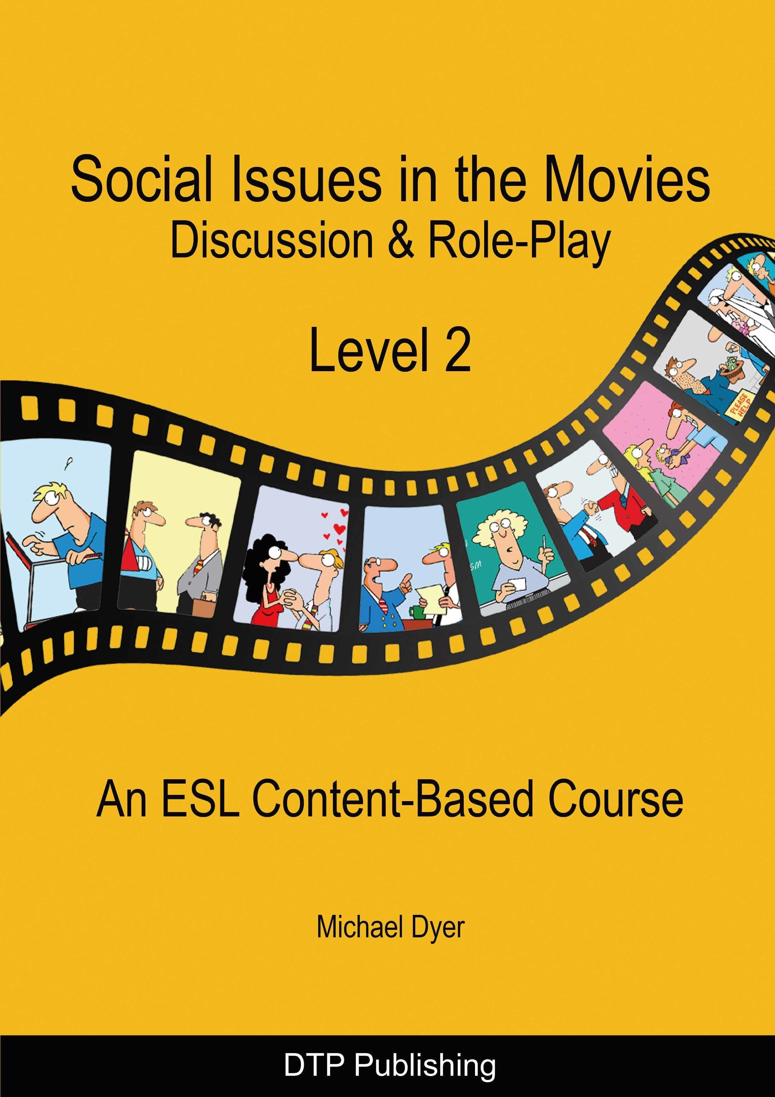 『Social Issues in the Movies Level2』Michael Dyer 著