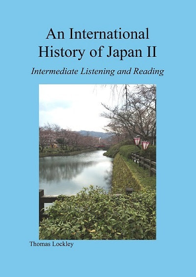 An International History of Japan Ⅱ Intermediate listening and reading表紙
